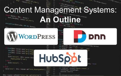 Content Management Systems: An Outline